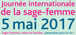 Journée internationale de la sage-femme du 5 mai 2017