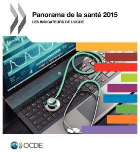 Panorama de la santé – 2015 et 2013  – Les indicateurs de l'OCDE