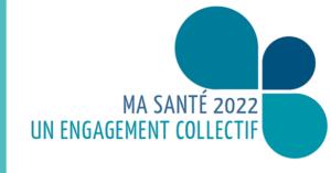 «Ma santé 2022» : les 10 mesures phare de la stratégie de transformation du système de santé